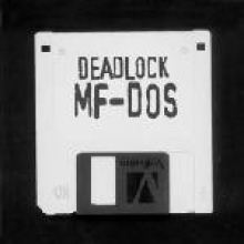 Deadlock - MF-DOS (2005)