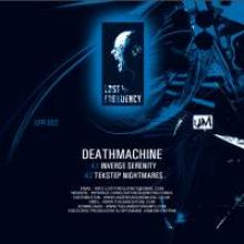 Deathmachine & Autopsy - Lost Frequency 002 (2010)