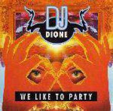 DJ Dione - We Like To Party (1996)