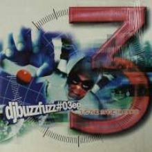 DJ Buzz Fuzz - #03 EP - 3 Is The Magic Number (2000)