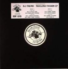 DJ Freak - Nuclear Fission E.P. (2010)