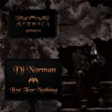 Dj Norman - Live For Nothing (2009)