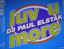 DJ Paul Elstak - Luv U More (1995)