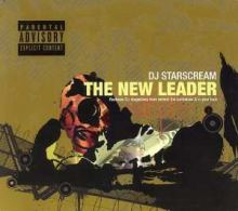 DJ Starscream - The New Leader (2006)