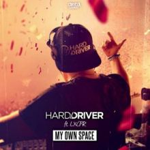 Hard Driver ft. LXCPR - My Own Space