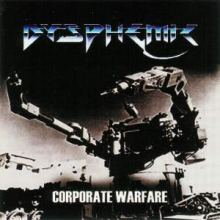 Dysphemic - Corporate Warfare (2007)