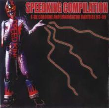 E-De Cologne And Eradicator - Speedking Compilation (1999)
