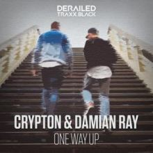 Crypton & Damian Ray - One Way Up (2019)