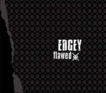 Edgey - Flawed (2007)