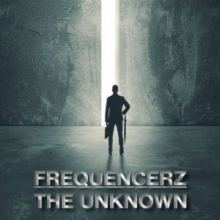 Frequencerz - The Unknown
