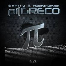Entity & Nuclear Device - Pi Greco E.p. Part 2 (2011)