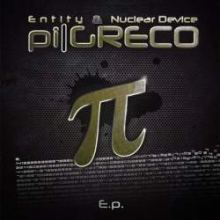 Entity & Nuclear Device - Pi Greco E.p. Part 1 (2011)