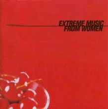 VA - Extreme Music From Women (2000)