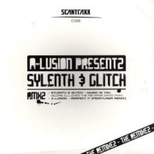 A-Lusion Presentz Sylenth & Glitch - The Remixez (2008)