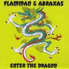 Flamman & Abraxas - Enter The Dragon