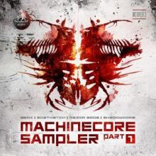 VA - Machinecore Sampler - Part 1