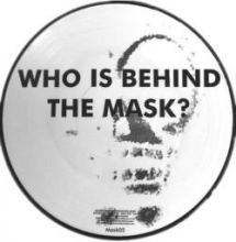 Forbidden Society & Delta 9 - Who Is Behind The Mask? (2011)