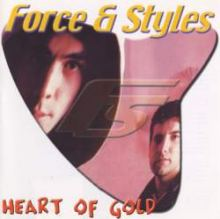 Force & Styles - Heart Of Gold (2000)