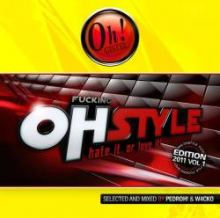 VA - Fucking Ohstyle (Hate It Or Love It 2011) Volume 1