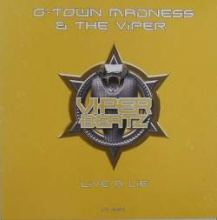 G-Town Madness & The Viper - Live A Lie (2009)