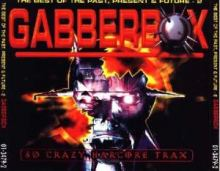 VA - Gabberbox - The Best Of The Past, Present & Future Vol. 2 (2000)