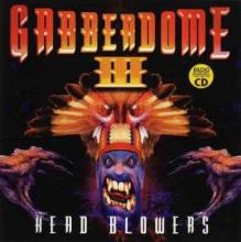 VA - Gabberdome 3 - Head Blowers (1996)
