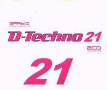 Gary D. Presents D.Techno 21 (2008)