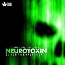 DJ Ychy & Hungry Beats - Neurotoxin (2017)