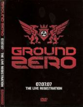 VA - Ground Zero - The Live Registration DVD (2007)