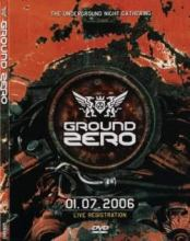VA - Ground Zero - The Underground Night Gathering - Live Registration DVD (2006)