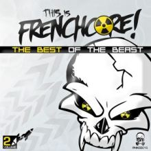 VA - This Is Frenchcore - The Best Of The Beast - Volume 2 (2016)