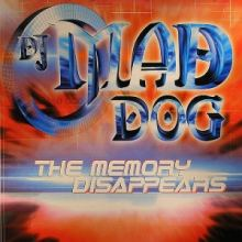 DJ Mad Dog - The Memory Disappears (2001)