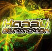 M-Project - Happy Generation (2007)