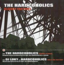 Hardcoholics - Bloody Factory (2006)