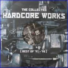 VA - The Collected Hardcore Works (Best Of '91-'98) Volume 2 (2008)