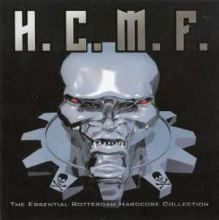 VA - H.C.M.F. The Essential Rotterdam Hardcore Collection (2006)