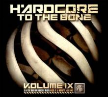 VA - Hardcore To The Bone 9 (2006)