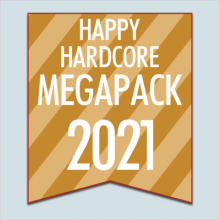 Happy Hardcore 2021 APRIL Megapack