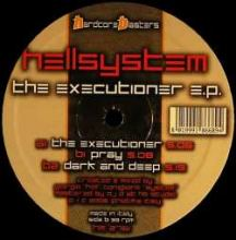Hellsystem - The Executioner E.P. (2008)