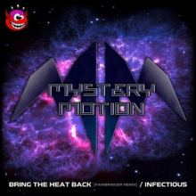 Mystery Motion - Bring The Heat Back / Infectious