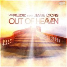 Dr Rude ft. Jesse Lyons - Out Of Heaven