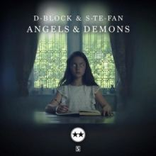 D-Block  S-Te-Fan - Angels  Demons