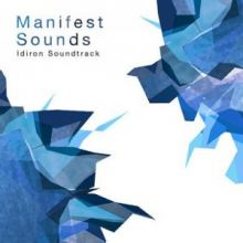 Idiron Soundtrack - Manifest Sounds EP (2008)