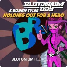 Blutonium Boy  Bonnie Tyler - Holding out for a Hero (2016)