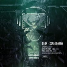 NeoX - Some Demons (2016)