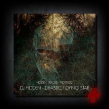 DJ Hidden - Drastic / Dying Star (Plus Package)