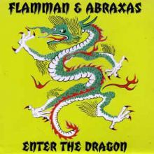 Flamman & Abraxas - Enter The Dragon (1997)