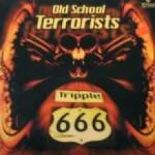 Old School Terrorists - Triple 666 (1997)