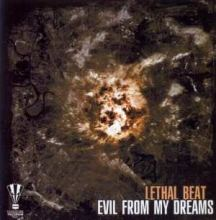 Lethal Beat - Evil From My Dreams (2007)