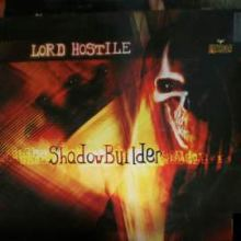 Lord Hostile - Shadowbuilder (2001)
